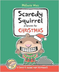 Scaredy Squirrel Prepares for Christmas by Melanie Watt - This Little Piggy Shop
