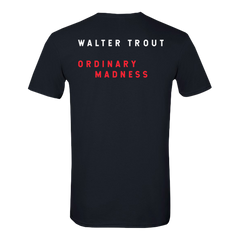Walter Trout - Ordinary Madness Black T-Shirt