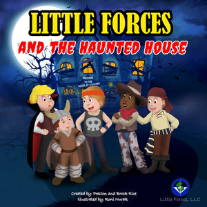 Little Forces: and the Haunted House (Volume 3)