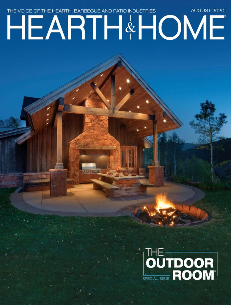 Hearth and Home Magazine August 2020 Issue The Outdoor Room Report