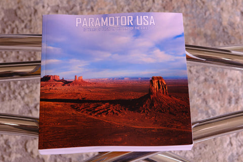 Paramotor USA: 10 Years of Flight in the Land of the Free