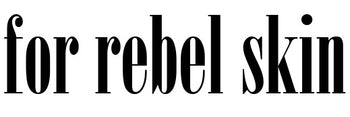for rebel skin