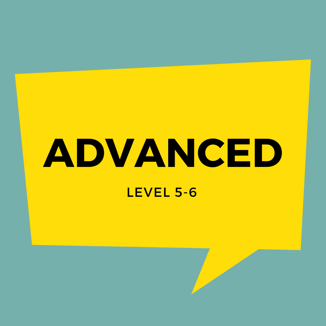 Advanced Level 5-6