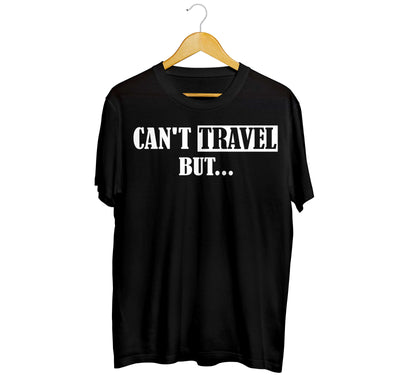 Can't Travel But...