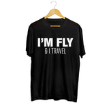 I'm Fly And I Travel