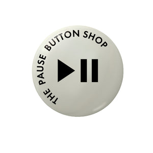 The Pause Button Shop