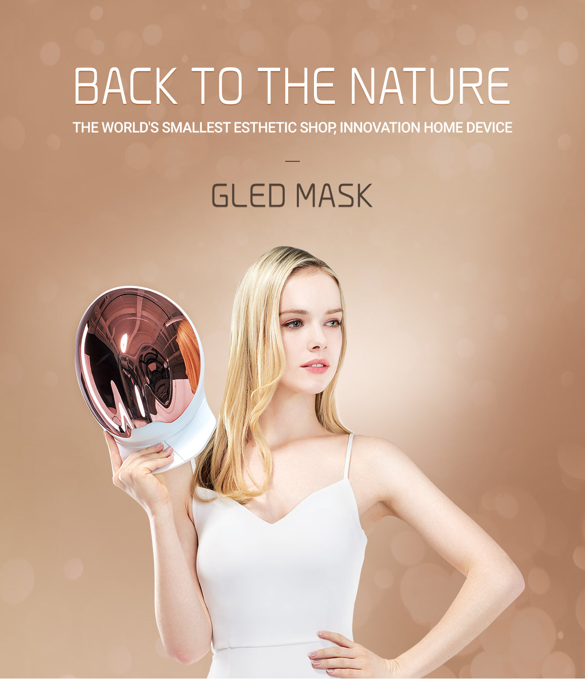 Back to The Nature The World's Smallest Esthetic shop, GLED Mask
