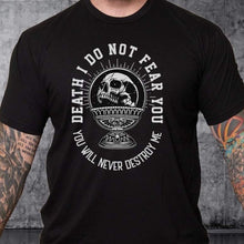 Load image into Gallery viewer, T-shirt I Do Not Fear You - White Words over Color