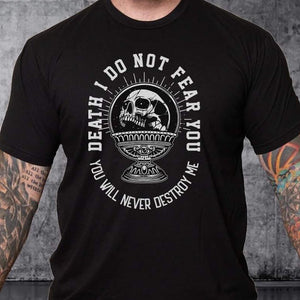 T-shirt I Do Not Fear You - White Words over Color