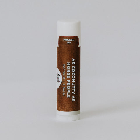 LIP BALM- AS COCONUTTY AS HORSE PEOPLE (Coconut) - Vision Saddlery