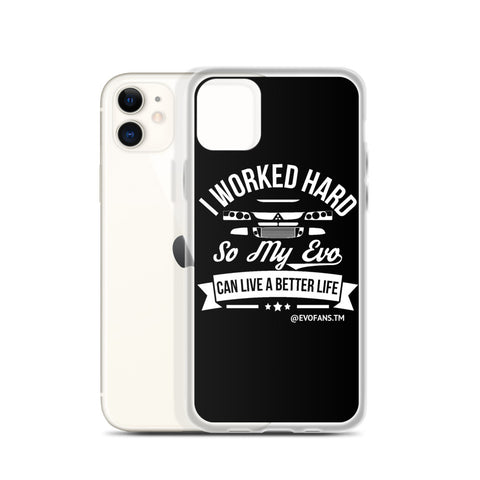 I WORKED HARD IPHONE CASE