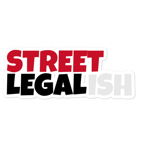 STREET LEGALISH STICKER