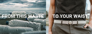 Jelt belts are made from recycled water bottles. This image shows water bottles on a beach as waste and made into a Jelt belt, on a man's waist