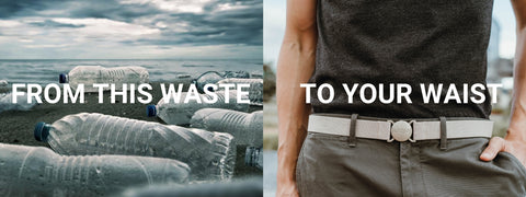 From this waist to your waste. Jelt belts are made from recycled plastic bottles. The image shows plastic bottles littered on a beach and a couple wearing Jelt belts.
