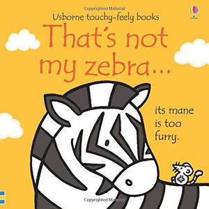 That's Not My Zebra Board Book
