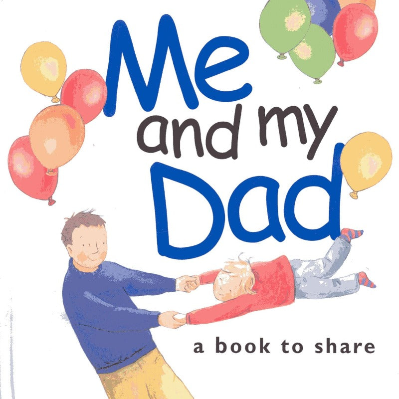 Me and My Dad - Hardback Book