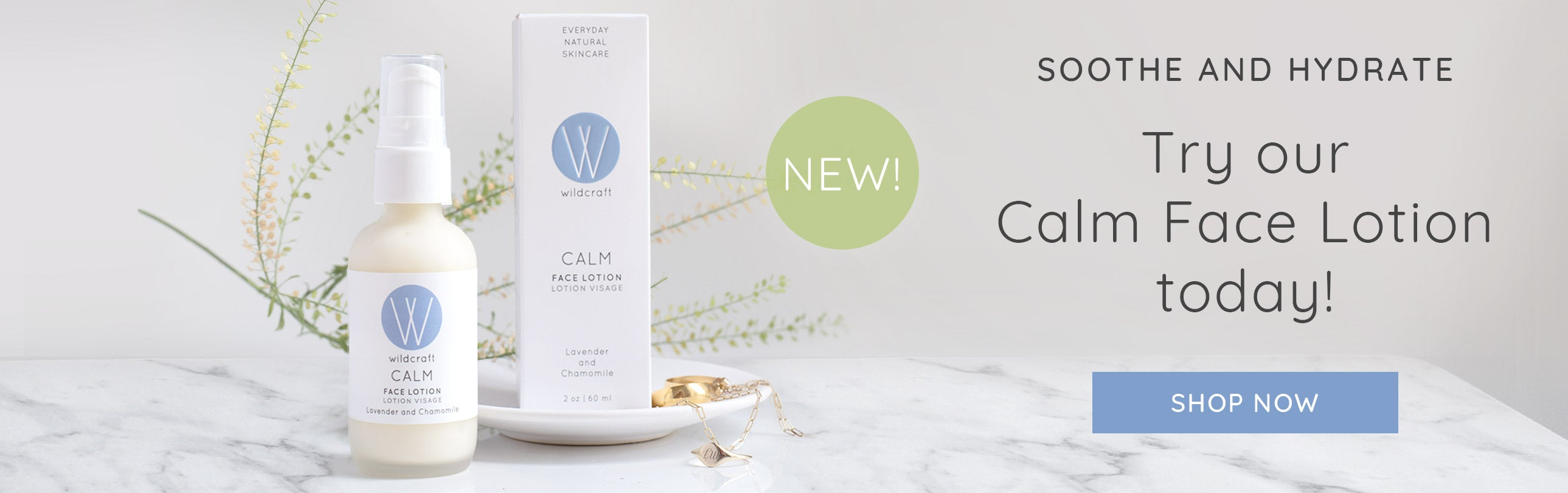 New: Calm Face Lotion!