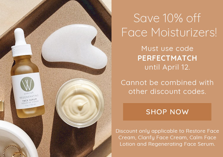 Get 10% OFF our Face Moisturizers!
