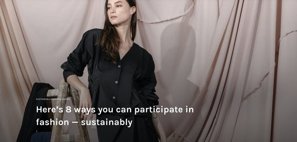 ZERRIN.COM - here's 8 ways you can participate in fashion - sustainably | Whispers & Anarchy