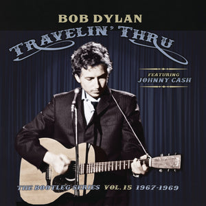 Bob Dylan - Travelin' Thru: The Bootleg Series Vol. 15 1967–1969