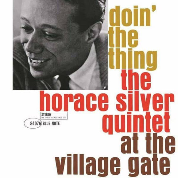 Horace Silver Quintet - Doin' The Thing - At The Village Gate