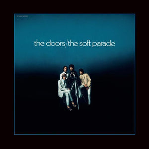The Doors - The Soft Parade (50th Anniversary)