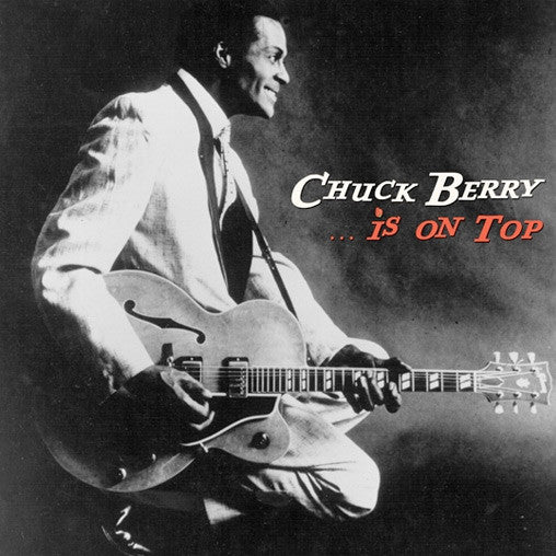 Chuck Berry - ...Is on Top