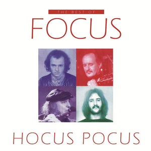 Focus - Hocus Pocus The Best Of Focus