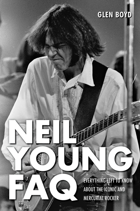Neil Young Faq. Everything Left To Know About The Iconic And Mercurial Rocker