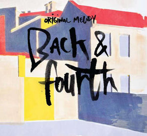 Original Melody - Back & Fourth