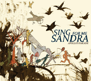 Sing For Me Sandra - Apollo's Parade
