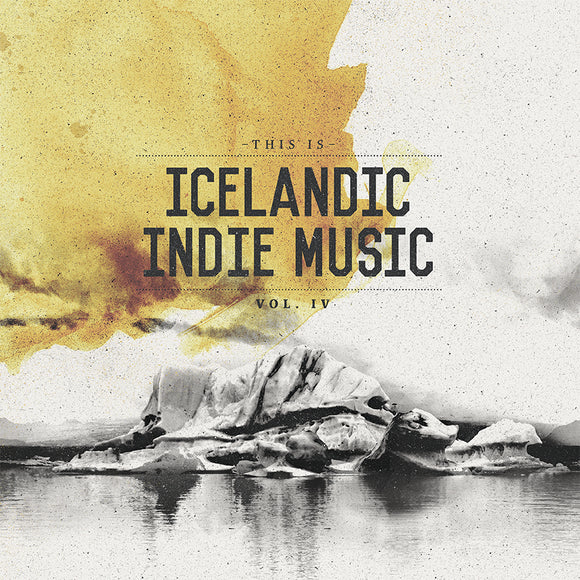 Ýmsir flytjendur - This Is Icelandic Indie Music (Vol. 4)