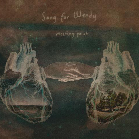 Song For Wendy - Meeting Point