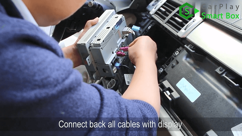 10.Connect back all cables with display.