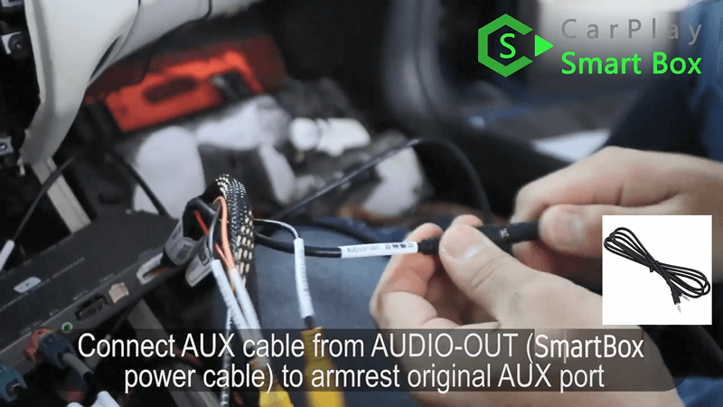 11.Connect AUX cable from AUDIO-OUT (SmartBox power cable) to armrest original AUX port.