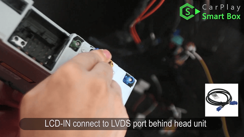 11.LCD-IN connect to LVDS port behind head unit.