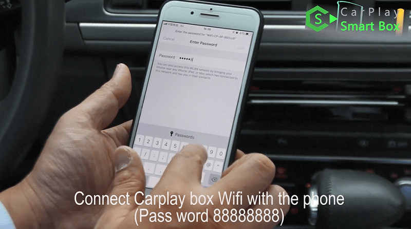 14.Connect CarPlay box Wifi with the phone.(Pass word 88888888).