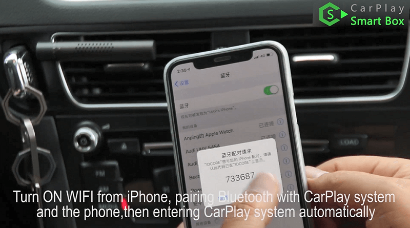 14.Turn on Wifi from iPhone, pairing bluetooth with CarPlay system and the phone, then entering CarPlay system automatically.