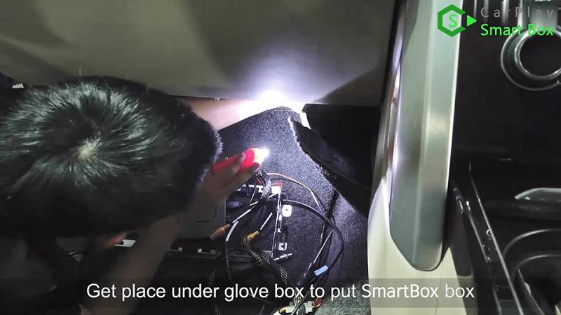 16.Get place under glove box to put SmartBox box.