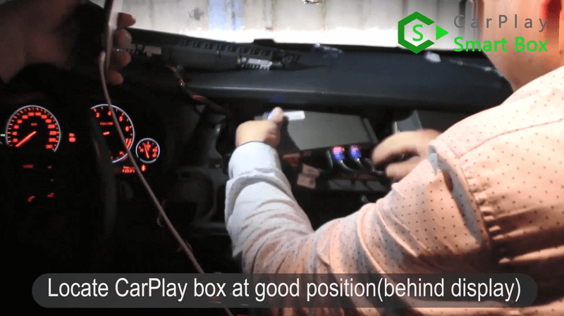 18.Locate CarPlay box at good position.