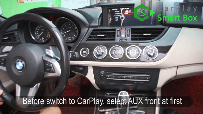 20.Before switch to CarPlay, select AUX front at first.