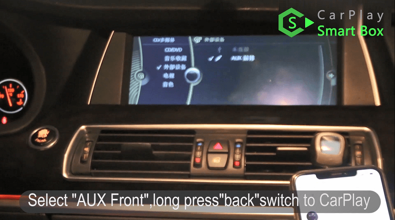 "20.Select ""AUX Front"", long press ""back"" switch to CarPlay."