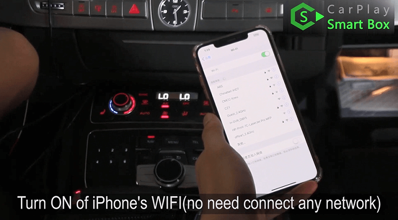20.Turn on of iPhone's WIFI.(No need connect any network.)
