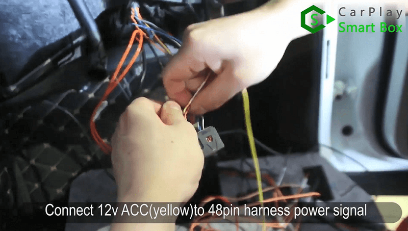 5.Connect 12v ACC(yellow) to 48pin harness power signal.