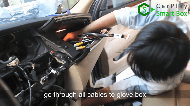 7.Go through all cables to glove box.