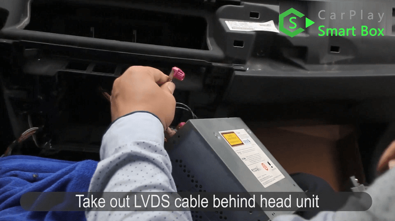 7.Take out LVDS Cable behind head unit.
