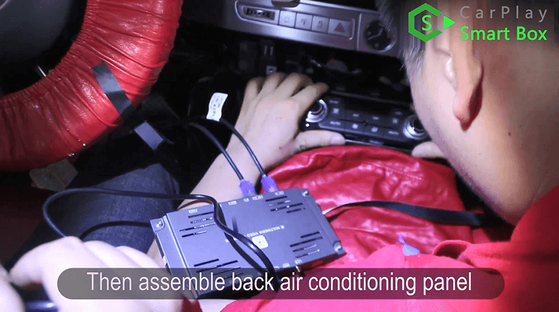7.Then assemble back air conditioning panel.