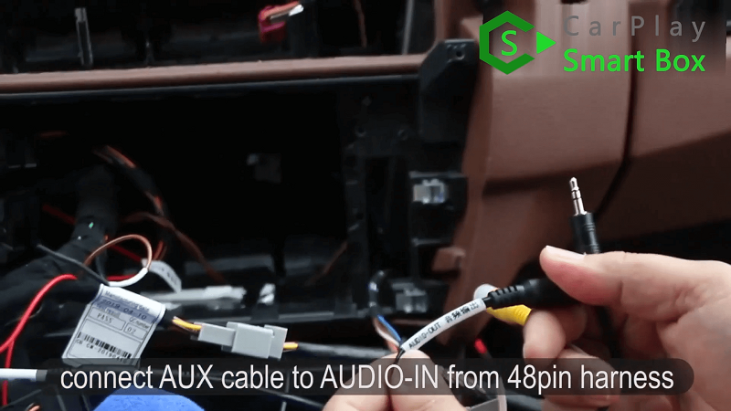7.Connect AUX cable to AUDIO-IN from 48PIN harness.