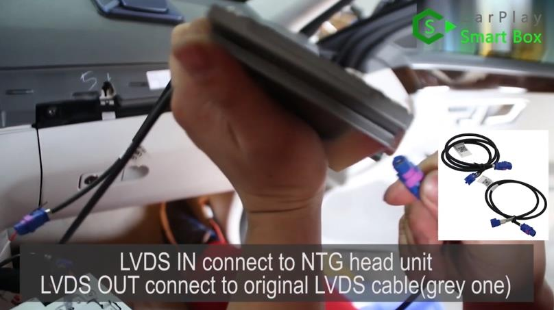 7. LVDS IN connect to NTG head unit, LVDS OUT connect to original LVDS cable (grey one) - Step by Step Retrofit Mercedes E260 WiFi Apple CarPlay - CarPlay S