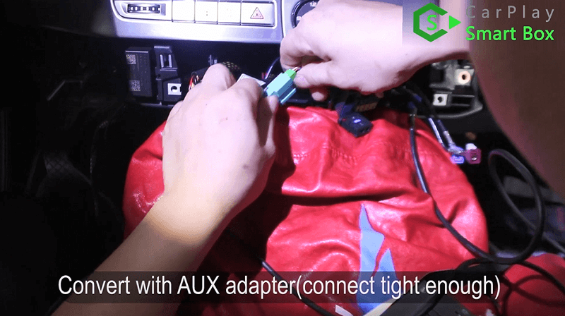 8.Connect with AUX adapter(connect tight enough).